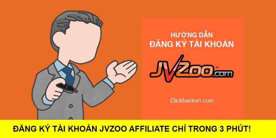 hướng dẫn đăng ký tài khoản JVZoo Affiliate